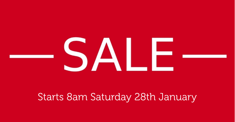 Sale Starts Saturday 28th January!